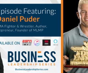 Interview with Daniel Puder, Professional MMA Fighter & Social Entrepreneur